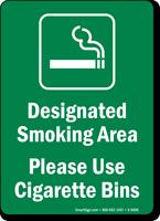 Designated Smoking Area - Use Cigarette Bins Sign