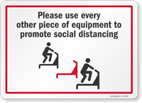 Please Use Every Other Piece Of Equipment Sign