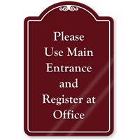 Please Use Main Entrance ShowCase Sign