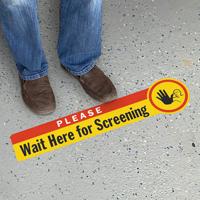 Please Wait Here For Screening SlipSafe Floor Sign