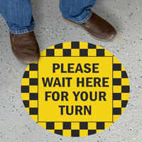 Please Wait Here For Your Turn SlipSafe Floor Sign