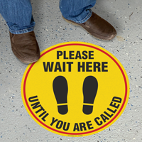 Please Wait Here Until You Are Called SlipSafe Floor Sign
