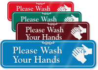 Please Wash Your Hands with Graphic ShowCase™ Sign