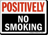 Positively No Smoking
