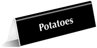 Potatoes Tabletop Tent Sign