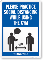 Practice Social Distancing While Using The Gym Sign