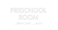 Preschool Room TactileTouch Braille Sign