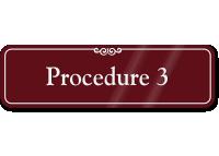 Procedure 3 ShowCase Wall Sign