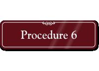 Procedure 6 ShowCase Wall Sign