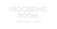 Processing Room Tactile Touch Braille Sign