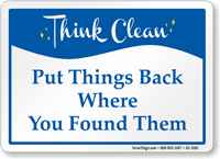 Put Things Back Where You Found Them Sign