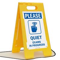 Please Quiet, Exams In Progress Standing Floor Sign