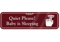 Quiet Please Baby Is Sleeping Showcase Wall Sign