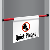 Quiet Please Door Barricade Sign