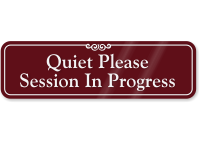 Quiet Please ShowCase Wall Sign