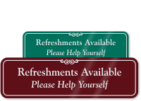 Refreshments Available Help Yourself Sign
