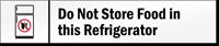Do Not Store Food in Refrigerator Door Sign
