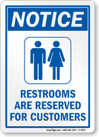 Restrooms are Reserved Sign