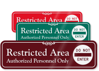 Restricted Area, Authorized Personnel Only ShowCase™ Wall Sign