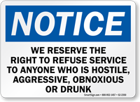 Right To Refuse Service To Drunk Notice Sign