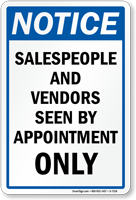 Sales People And Vendors Seen By Appointment Sign