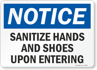 Sanitize Hands and Shoes Upon Entering OSHA Notice Sign