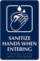 Sanitize Hands When Entering Braille Sign