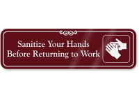 Sanitize Your Hands Before Returning To Work Sign