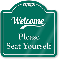 Seat Yourself Signature Style Showcase Sign