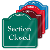 Section Closed Signature Style Showcase Sign