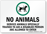 Service Animals Specially Trained To Aid Disabled Sign