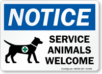 Service Animals Welcome Handicap Assistance Sign