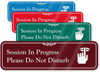 Session In Progress Do Not Disturb Engraved Sign