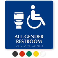 All-Gender Accessible Restroom Braille, Toilet Symbol Sign