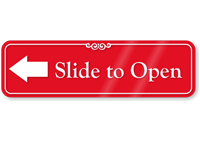 Slide To Open ShowCase Wall Sign