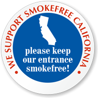 We Support SmokeFree California Window Decal
