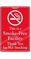This Is A Smoke Free Facility Wall Sign