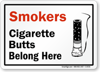 Smokers Cigarette Butts Belong Here Sign