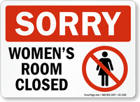 Sorry Women Room Closed Bathroom Sign