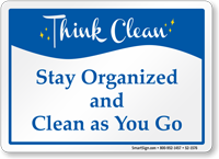 Stay Organized And Clean Sign