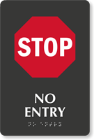 Stop No Entry TactileTouch Braille Sign