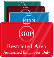 Restricted Area, Authorized Employees Only ShowCase Wall Sign