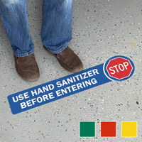 Stop Use Hand Sanitizer Before Entering Floor Sign