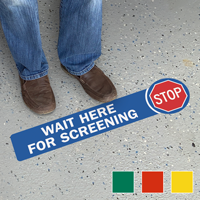 Stop Wait Here For Screening SlipSafe Floor Sign