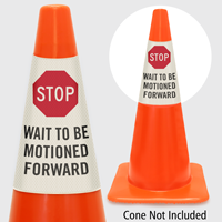 Stop Wait To Be Motioned Forward Cone Message Collar