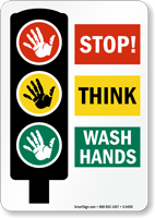 Stop! Think… Wash Your Hands