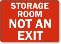 Storage Room Not An Exit Sign