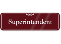 Superintendent ShowCase Wall Sign