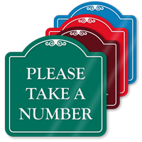 Take A Number Signature Style Showcase Sign