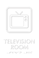 Television Room Symbol TactileTouch™ Sign with Braille
